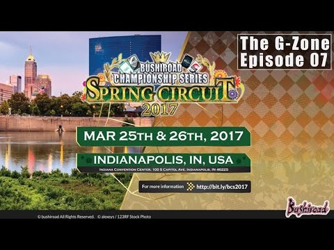 The G-Zone - Episode 07: Indiana Spring Circuit 2017 | CARDFIGHT!! VANGUARD PODCAST SHOW