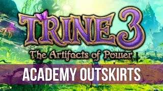 Trine 3: The Artifacts of Power - Chapter 2: Academy Outskirts! (Gameplay & Commentary)