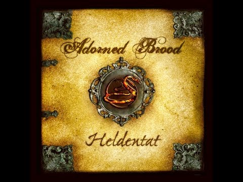 Adorned Brood - Heldentat (Full Album)