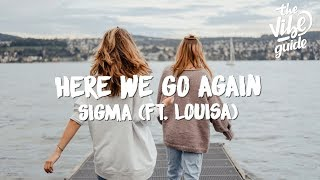 Baixar Sigma ft. Louisa - Here We Go Again (Lyric Video)