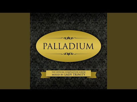 Palladium - The Official Compilation Album (Mixed By Lady Trinity)