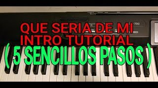 QUE SERIA DE MI, TUTORIAL PIANO