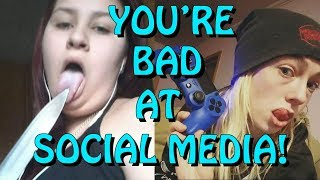 You're Bad at Social Media! #59