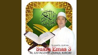 Al Ustadzh H. Zainul Kirom Surat Al Isro' Ayat 1-3 Suart Huud Ayat 112