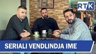 """Seriali  """"Vendlindja Ime """" episodi 31  16.03.2019"""