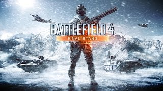 Battlefield 4: Final Stand Official Reveal(First glimpse at Battlefield 4 Final Stand. Find out more about this expansion and how you can get 2 week early access with Battlefield 4 Premium: ..., 2014-09-09T16:00:08.000Z)