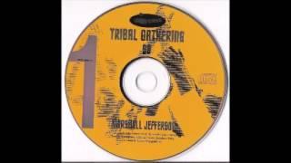 Marshall Jefferson - Tribal Gathering ྜ