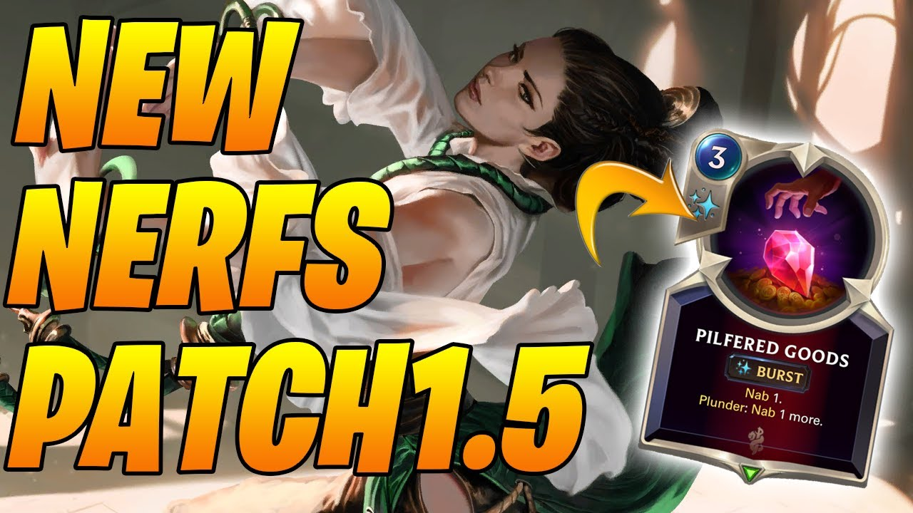 New Nerfs Patch 1.5! Patch Overview | Legends of Runeterra | Controltheboard