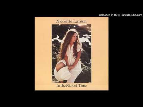 Nicolette Larson - Just In The Nick Of Time