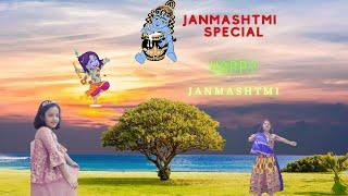 Janmashtami special  Jiya vanya super sisters  happy janmashtami
