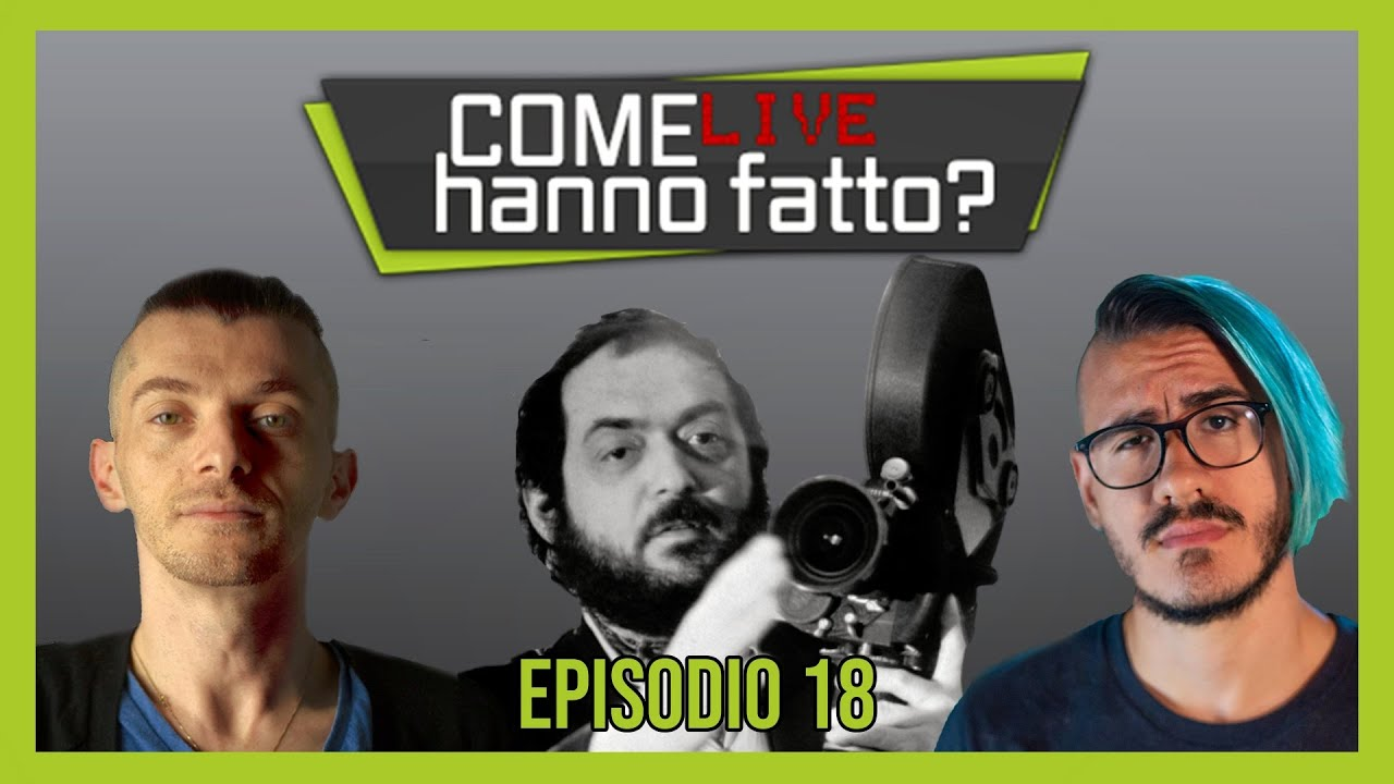"""KUBRICK: Dietro le quinte di un """"Genio del Cinema"""" PT 1  - """"Come LIVE Hanno Fatto?""""⎟Slim Dogs LIVE"""