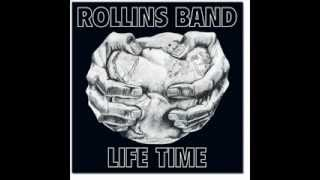 Rollins Band - Life Time - Burned Beyond Recognition