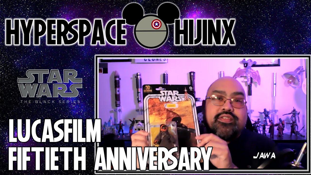 Star Wars Black Series Lucasfilm 50th Anniversary Jawa Unboxing | Hyperspace Hijinx