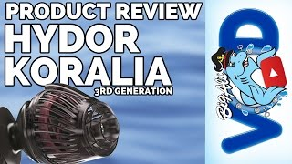 Hydor Koralia 3rd Generation Product Review | Big Al's