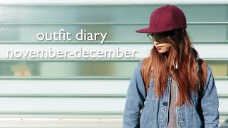 Outfit Diary | November-December