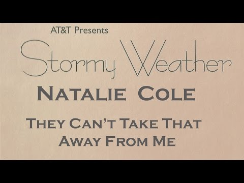 Natalie Cole - They Can't Take That Away From Me