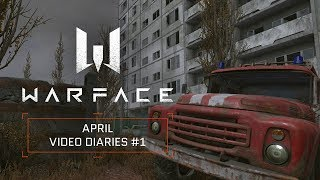 Warface April Video Diaries #1