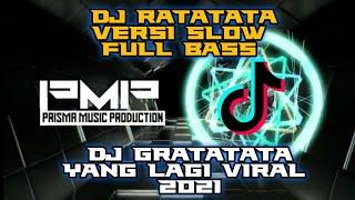 DJ ratatata slow - tik tok terbaru full bass 2021 (no copyright).