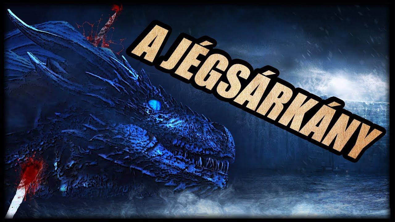 A Jégsárkány - Trónok Harca 7.évad