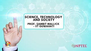 Introduction : Science, Technology and Society
