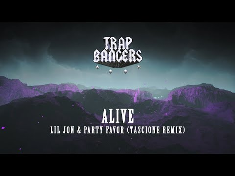 Lil Jon & Party Favor - Alive (Tascione Remix)