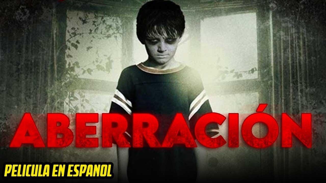 ABERRACIÓN | PELICULA COMPLETA DE TERROR EN ESPANOL LATINO