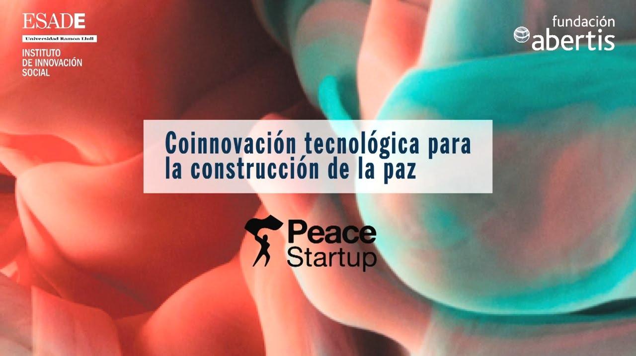PeaceStartup: Coinnovación tecnológica para la paz