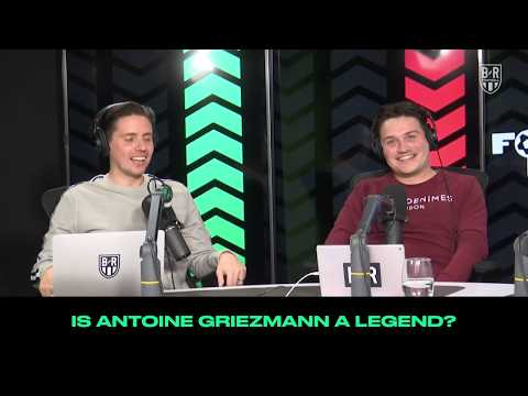 "Is Antonie Griezmann A ""Legend?"": B/R Football Ranks Podcast"
