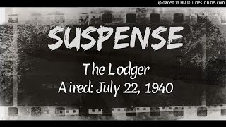 Suspense: The Lodger (July 22, 1940)