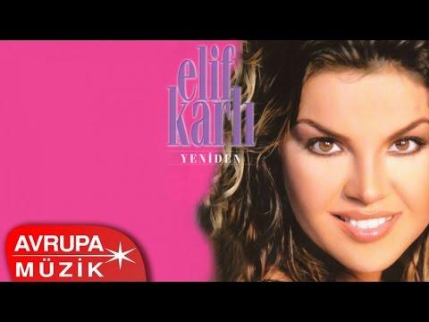 Elif Karlı - Yeniden (Full Albüm)
