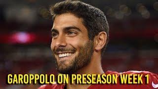 Garoppolo assesses preseason game against Cowboys