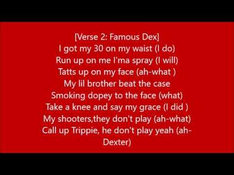 TRIPPIE REDD BLADE OF WOE ft FAMOUS DEX Lyrics