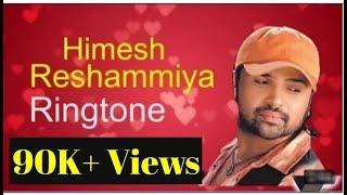 Himesh reshammiya best ringtone download | 2019