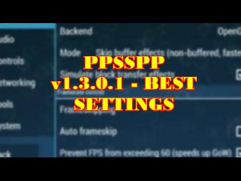 Ppsspp V1 3 0 1 Best Settings For All Games Psp Emulator No
