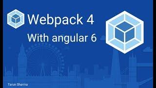 webpack 4 with Angular 6