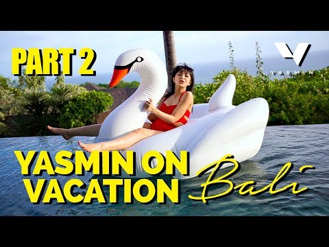 Bali Short Escape [Part 2] #YasminOnVacation