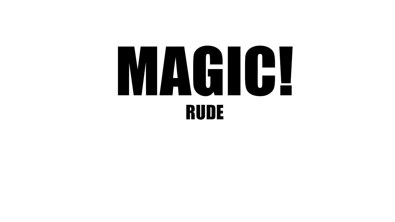 Rude Magic Lyrics | www.imgkid.com - The Image Kid Has It!