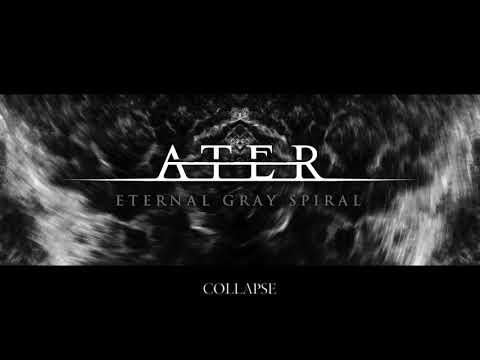 ATER - Eternal Gray Spiral [Full Album Stream]