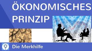 Das ökonomische Prinzip (Maximal- und Minimalprinzip) | WirtschaftBasics 3