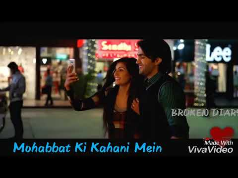 Mohabbat Ki Kahani Mein || Heart💔 Break Song || Lovely Song-Love Forever FULL SONG
