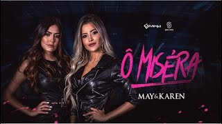 May & Karen - Ô Miséra (DVD Fragmentos)