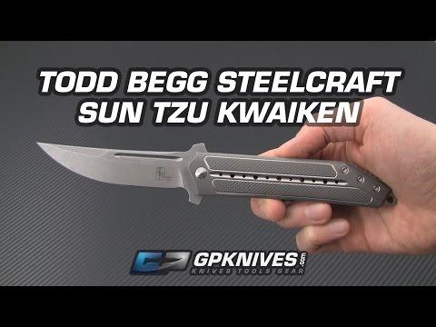 Todd Begg Steelcraft Series Sun Tzu Kwaiken Overview