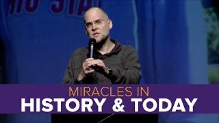 Miracles in Church History and Today