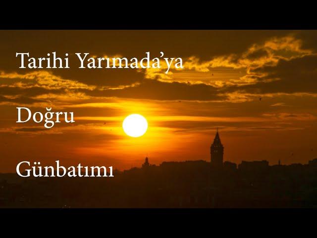 Üsküdar'dan Tarihi Yarımada'ya Günbatımı / Sunset from Üsküdar to the Historical Peninsula