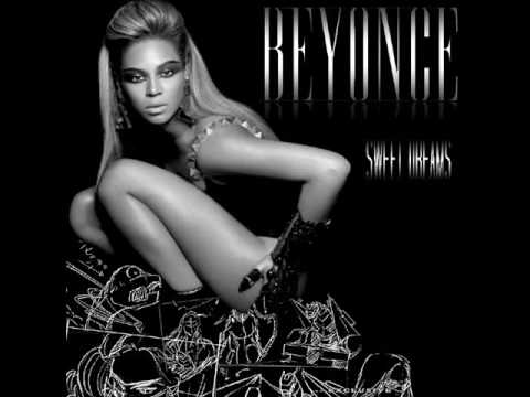 Sweet Dreams - Beyoncé HQ (with lyrics)