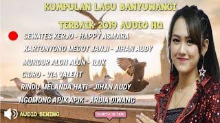 Download Lagu SEWATES KERJO - HAPPY ASMARA KUMPULAN LAGU BANYUWANGI TERBARU 2020 mp3