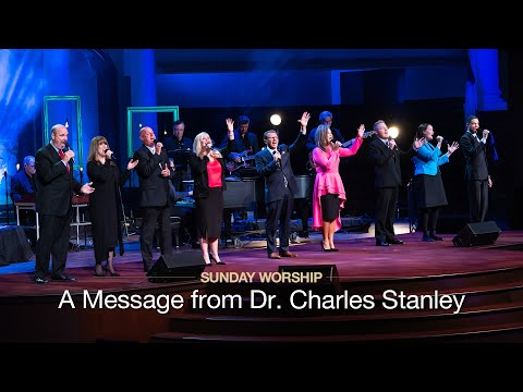 A Message From Dr. Charles Stanley