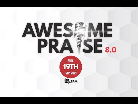 DOWNLOAD: Awesome Praise 8.0 Mp4 song