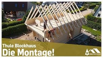 Thule Blockhaus - Die Montage!