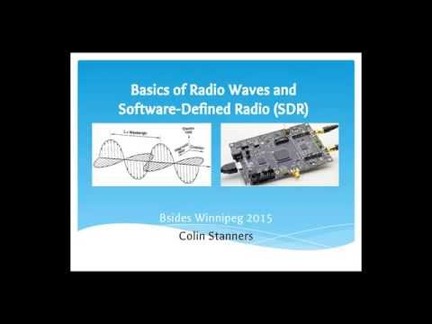 Basics of Radio Waves and SDR - BSides Winnipeg 2015